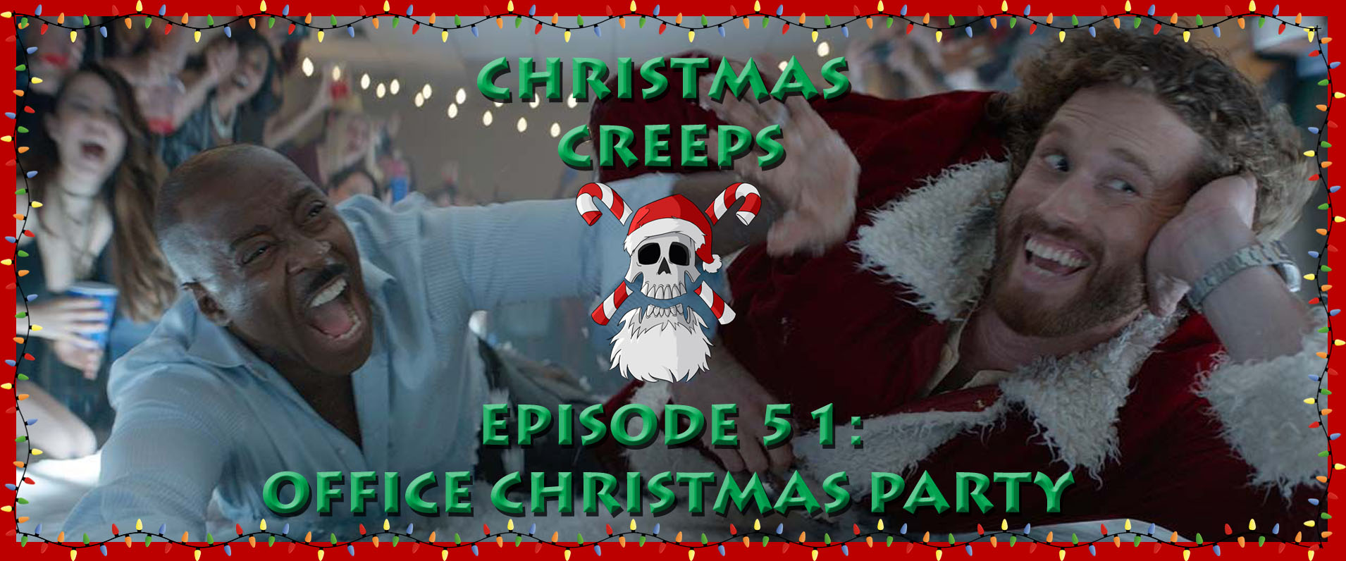 Episode 51: Office Christmas Party | Christmas Creeps