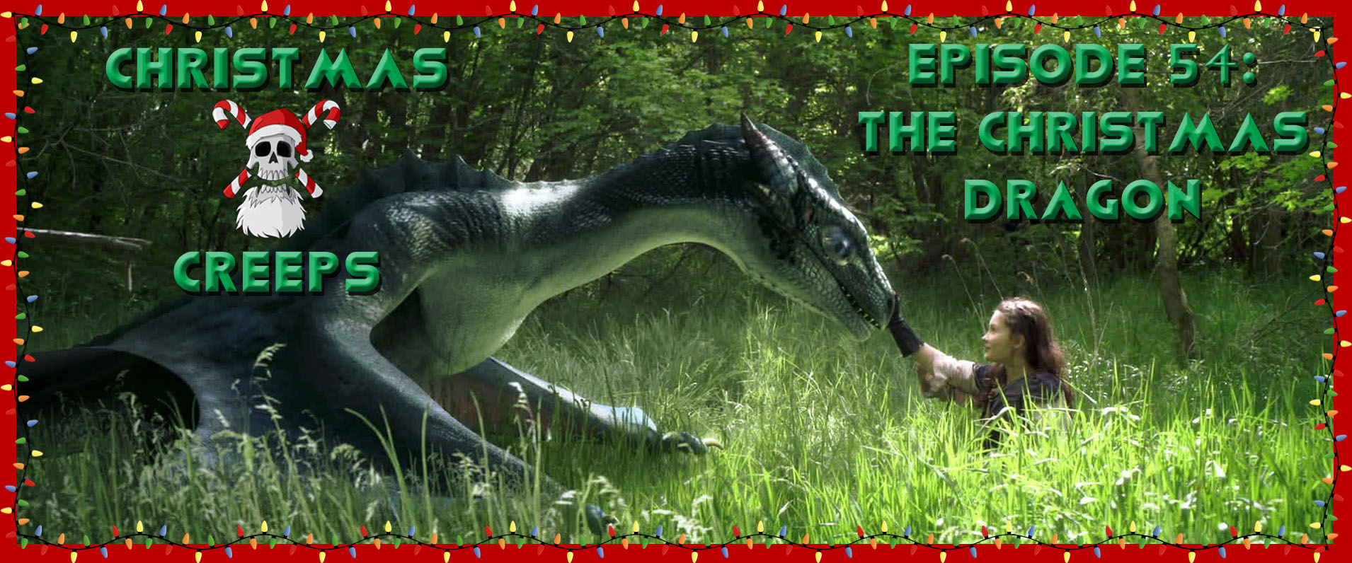 The Christmas Dragon.Episode 54 The Christmas Dragon Christmas Creeps